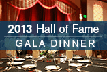 2013 Hall of Fame Gala Dinner gallery