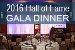 2016 Hall of Fame Gala Dinner gallery
